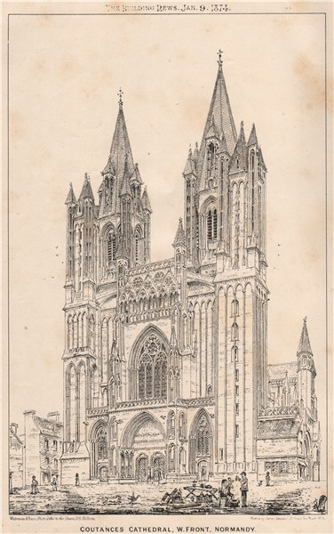 Associate Product Coutances Cathedral, W. front, Normandy. Manche 1874 old antique print picture