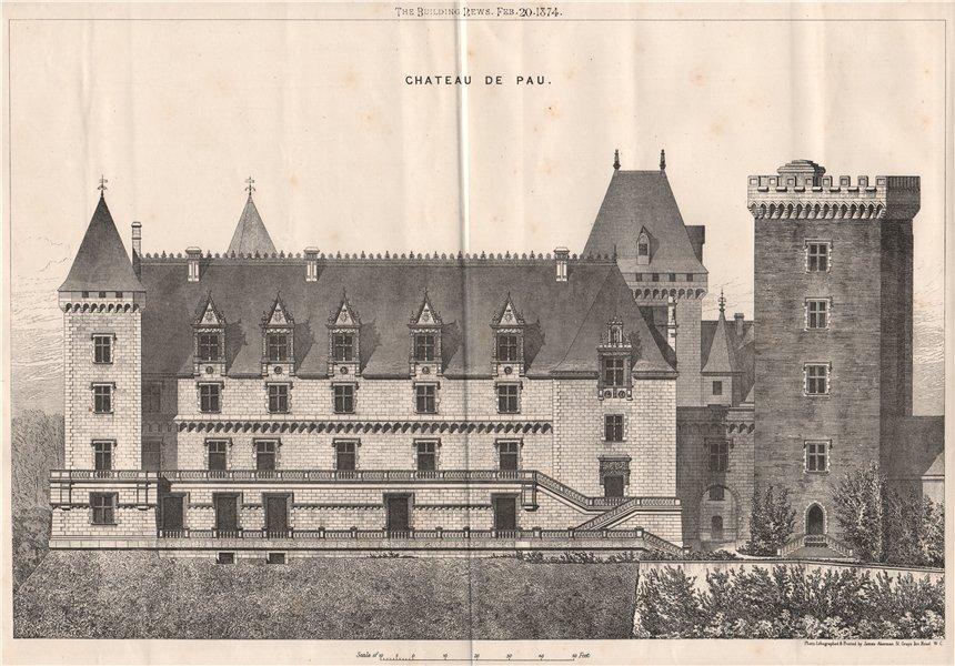 Associate Product Chateau de Pau. Pyrénées-Atlantiques 1874 old vintage print picture