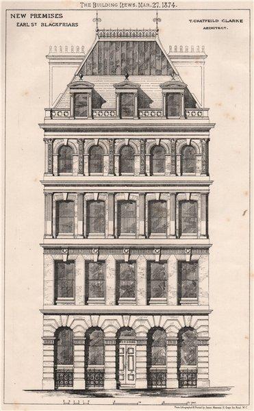 Associate Product New premises, Earl St., Blackfriars; T. Chatfeild Clarke, Architect 1874 print