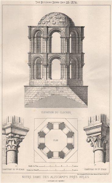 Associate Product Notre Dame des Aliscamps, pres Arles. Bouches-du-Rhône 1874 old antique print