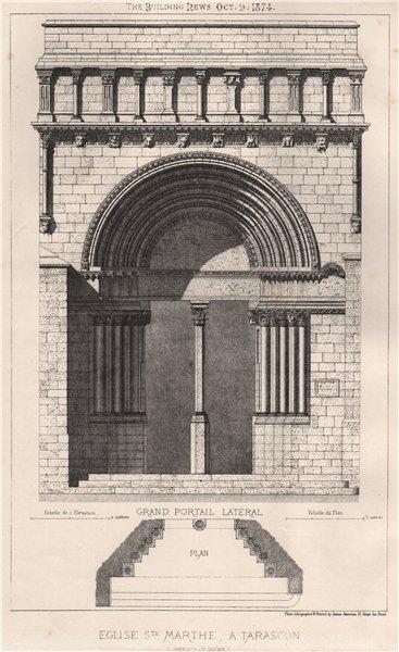 Associate Product Eglise Ste. Marthe, à Tarascon (Bouches du Rhône). Bouches-du-Rhône 1874 print