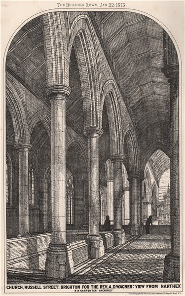 Associate Product Russell Street church, Brighton. Rev Wagner. From narthex; RH Carpenter 1875