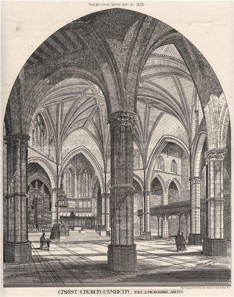 Associate Product Christ Church, Lambeth; Paul & Bickerdike, Architects. London 1875 old print