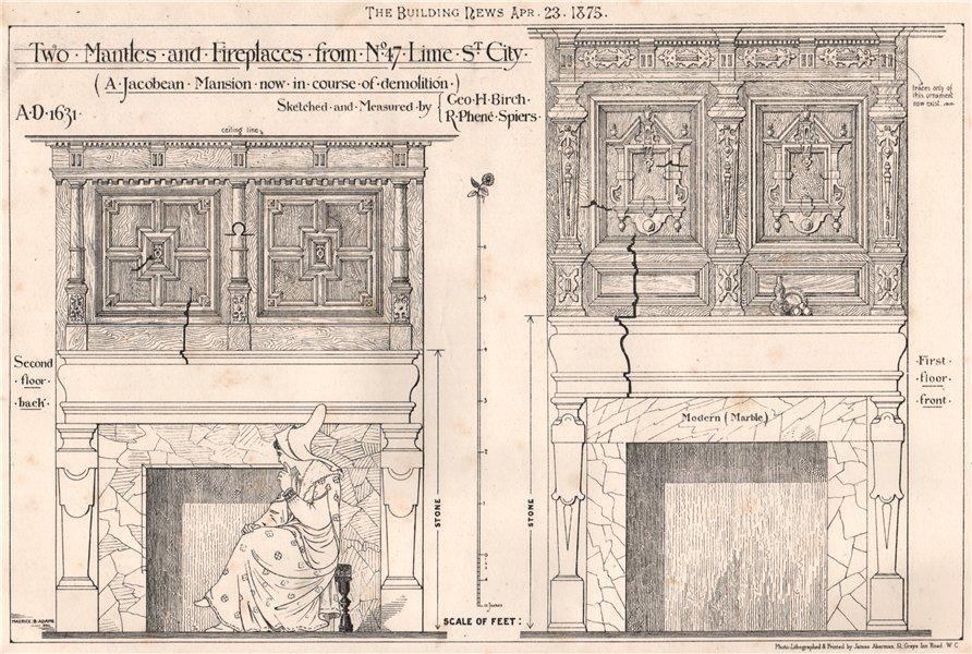Associate Product Jacobean mantle/fireplace, 47, Lime St., City. Geo. Birch, Phené Spiers 1875
