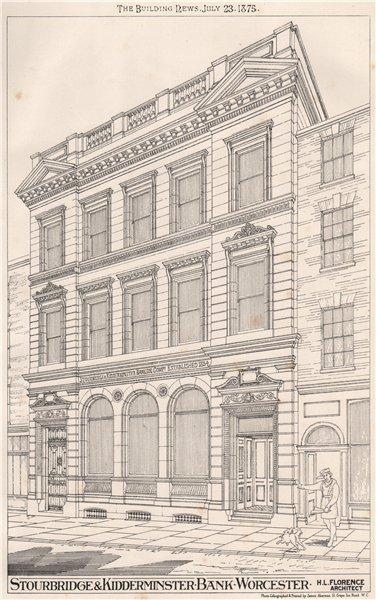 Stourbridge & Kidderminster Bank, Worcester; H.L. Florence Architect 1875