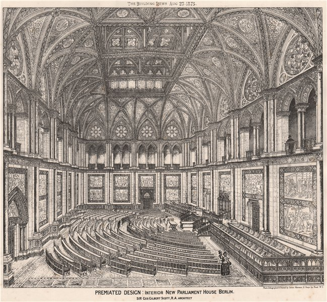 Associate Product New Parliament House, Berlin; Sir George Gilbert Scott Architect 1875 print