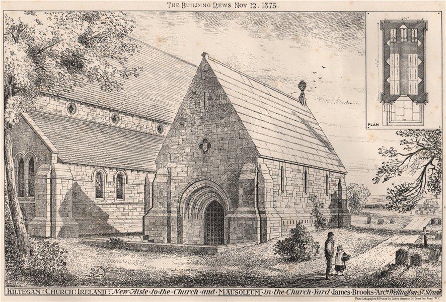 Associate Product Kiltegan Church, Ireland. New aisle & mausoleum; James Brooks Architect 1875