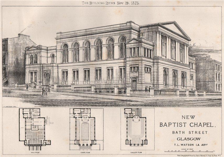 Associate Product New Baptist Chapel, Bath Street, Glasgow; T.L. Watson Architect. Scotland 1875