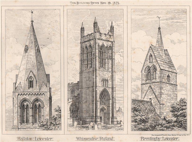 Hallaton, Leicester; Whissendine, Rutland; Brentingby 1875 old antique print