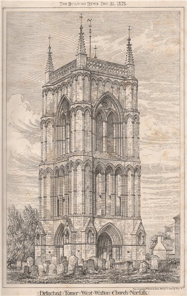 Detached tower, West Walton Church, Norfolk 1875 old antique print picture
