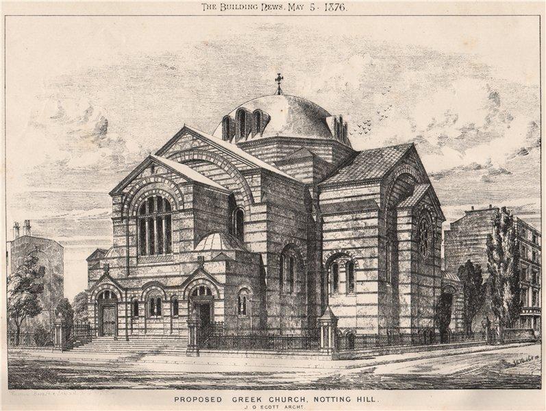 Associate Product Proposed Greek church, Notting Hill; J.O. Scott, Architect. London 1876 print