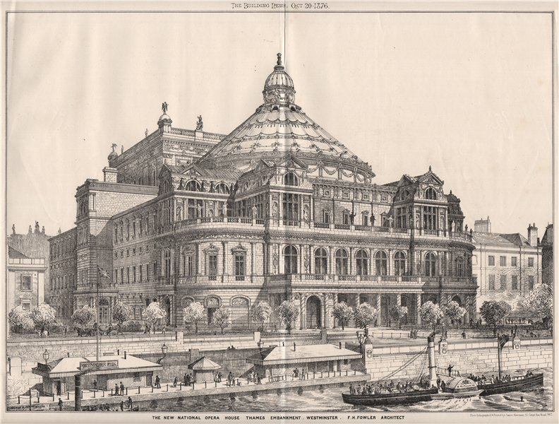 Associate Product New National Opera House, Thames Embankment, Westminster; FH Fowler 1876 print
