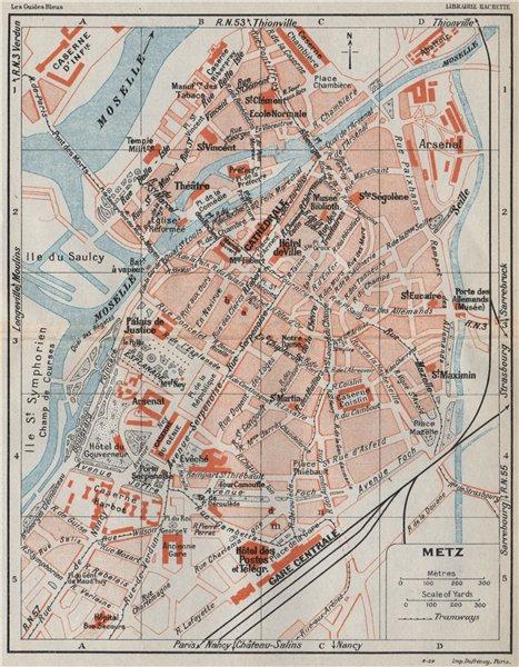 Associate Product METZ. Vintage town city ville map plan carte. Moselle 1930 old vintage