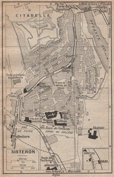 Associate Product SISTERON vintage town city plan de la ville. Alpes-de-Haute-Provence 1925 map