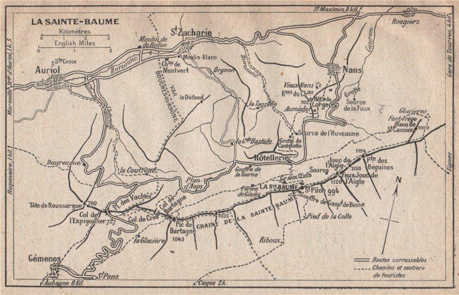 Associate Product LA SAINTE-BAUME. Auriol St Zacharie Gémenos. Provence 1925 old vintage map