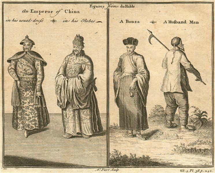 CHINA COSTUME. Emperor dress robes. Bonza. Husband Man. After DU HALDE 1746
