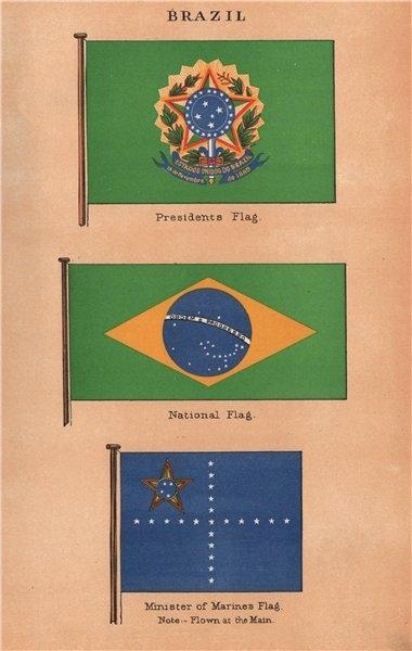 Associate Product BRAZIL FLAGS. President's Flag. National Flag. Minister of Marine's Flag 1916