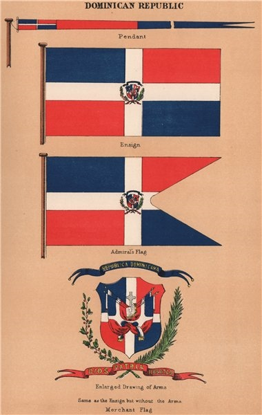 Associate Product DOMINICAN REPUBLIC FLAGS. Pendant. Ensign. Admiral's Flag. Arms. Merchant 1916