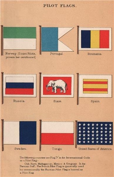 PILOT FLAGS. Norway (coast) Portugal Romania Russia Siam Spain Sweden USA 1916
