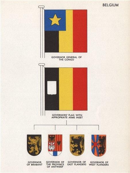 Associate Product BELGIUM GOVERNORS FLAGS. Congo Brabant Antwerp East Flanders West Flanders 1958