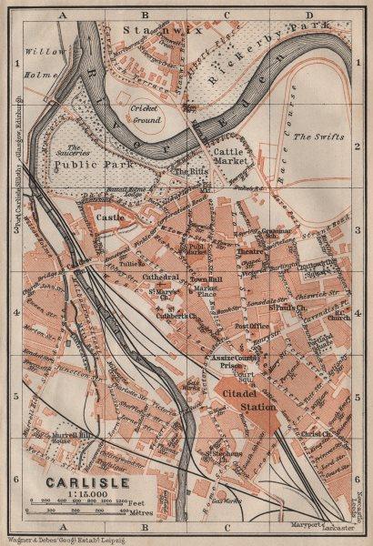 Associate Product CARLISLE antique town city plan. Cumbria. BAEDEKER 1906 old map chart
