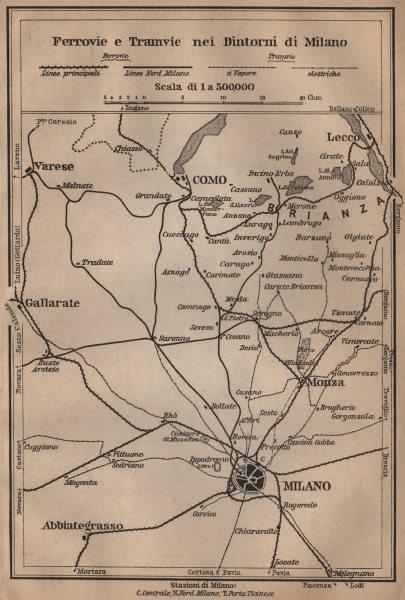 Associate Product FERROVIE E TRAMWAYS NEI DINTORNI DI MILANO. Railways Como Lecco Monza 1903 map
