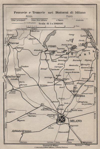 Associate Product FERROVIE E TRAMWAYS NEI DINTORNI DI MILANO. Railways Como Lecco Monza 1906 map