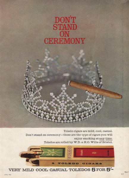 "Toledo Cigars. ""Don't stand on Ceremony"". Tobacco advert. BRITISH VOGUE 1963"