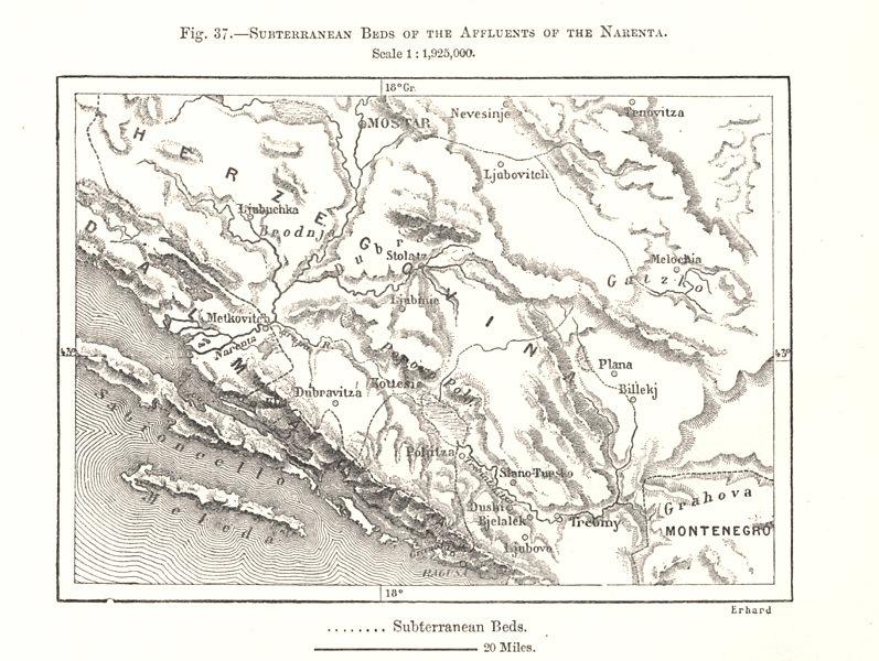 Associate Product Subterranean beds of the Narenta affluents. Bosnia Croatia. Sketch map 1885