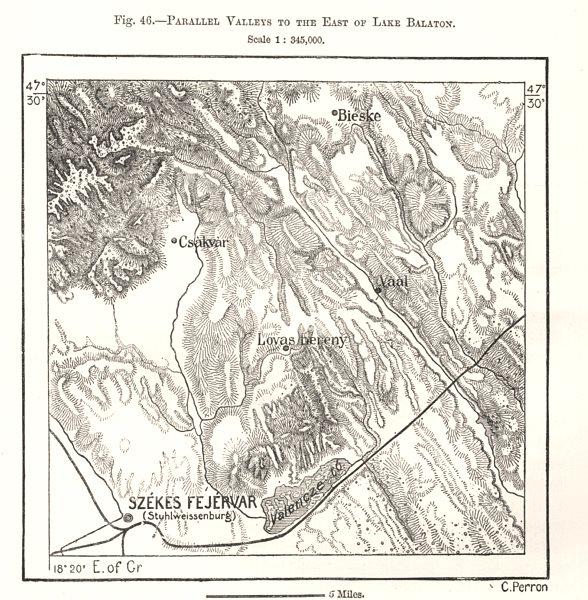 Associate Product Lake Balaton & parallel valleys. Székesfehérvár. Hungary. Sketch map 1885
