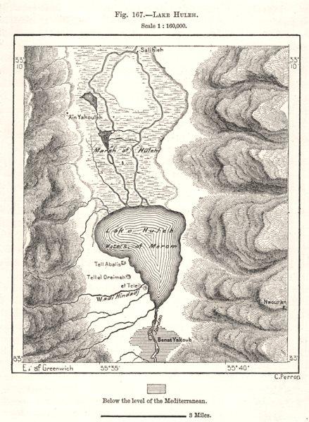 Associate Product Lake Huleh/Hula. Hahula. Israel. Drained 1950's. Sketch map 1885 old