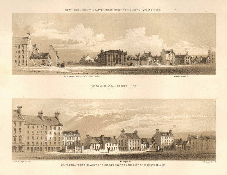 Associate Product Argyll Street Glasgow 1794. North & south side Miller Queen St Turner Enoch 1848