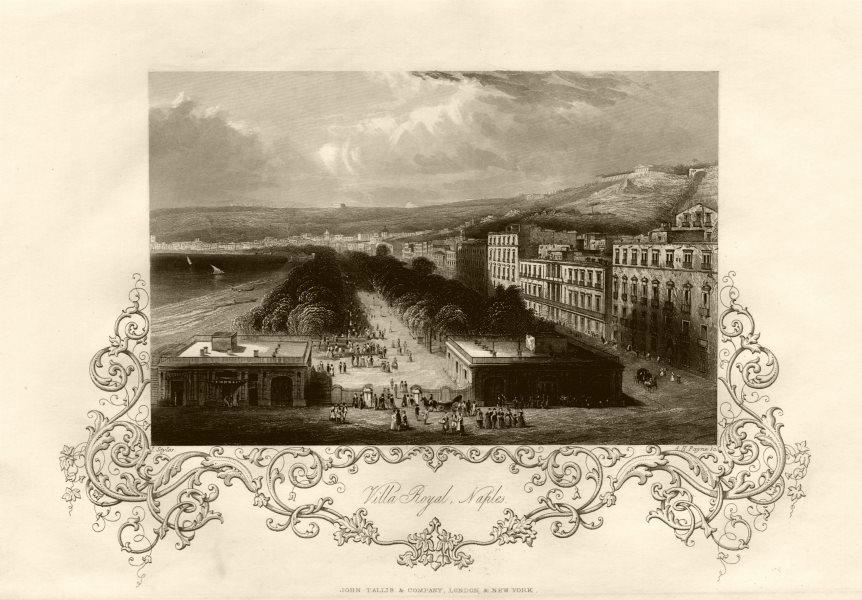 Associate Product Villa Royal, Naples, Italy. Napoli. TALLIS c1855 old antique print picture