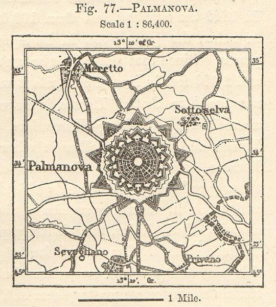 Associate Product Palmanova. Italy sketch map plan. Friuli-Venezia Giulia. SMALL 1885 old