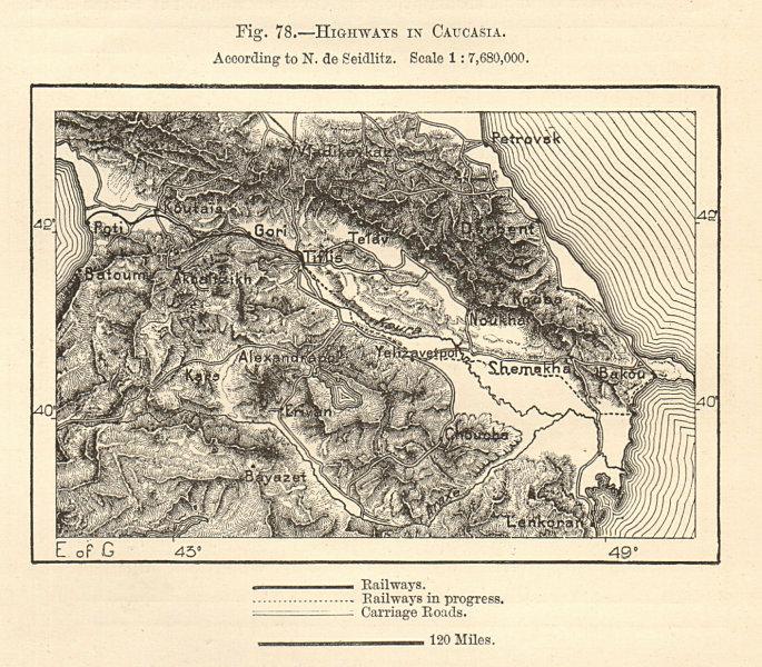 Associate Product Caucasus railways & roads. Georgia Azerbaijan Armenia Turkey. Sketch map 1885