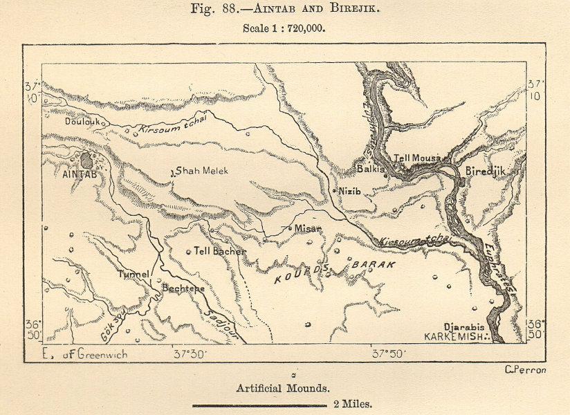 Associate Product Aintab and Birejik. Gaziantep & Birecik. Euphrates Turkey. Sketch map 1885