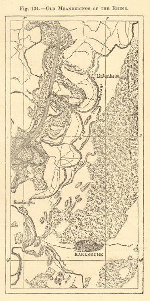 Associate Product Old Meanderings of the Rhine. Baden-Württemberg. Karlsruhe. Sketch map 1886