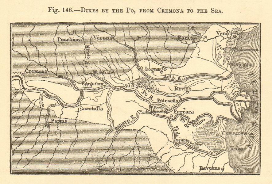 Associate Product Po dikes & delta. Italy. Padua Cremona Parma Venice. SMALL sketch map 1886