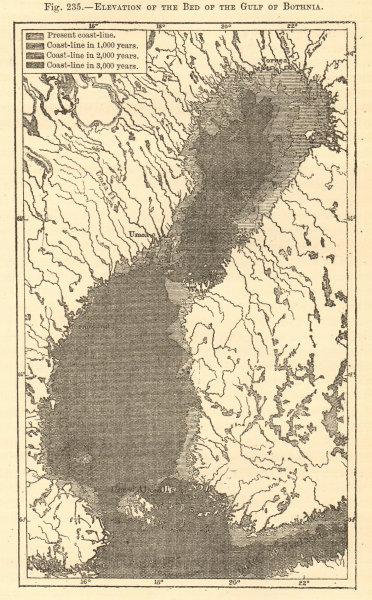 Associate Product Gulf of Bothnia coastline elevation. Present to 5000AD. Sketch map 1886