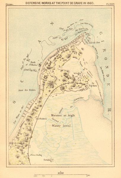 Associate Product Defensive works at Point de Grave in 1860. Gironde. Le Verdon-sur-Mer 1886 map