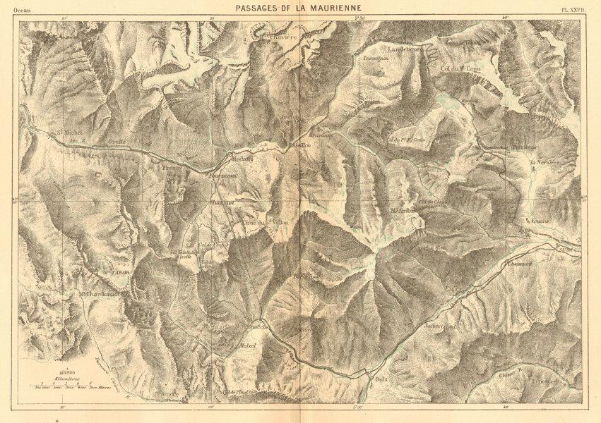 Associate Product Passages of La Maurienne. Savoie. Valloire Valmeinier Melezet 1886 old map