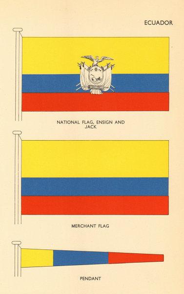 Associate Product ECUADOR FLAGS. National Flag, Ensign and Jack, Merchant Flag, Pendant 1955