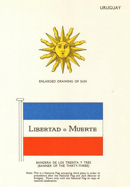 Associate Product URUGUAY FLAGS. Sun drawing, Bandera de Los Treinta Y Tres (Banner of 33) 1964