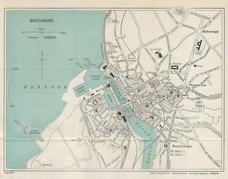 BOULOGNE vintage tourist town city plan. Pas-de-Calais. WARD LOCK 1928 old map