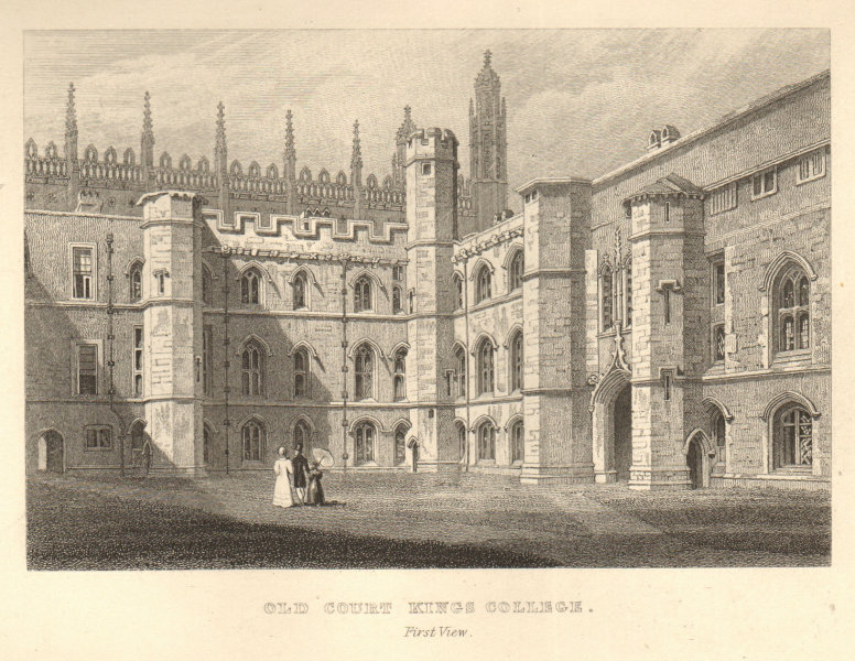 Old Court, King's College - first view, Cambridge. LE KEUX 1841 print
