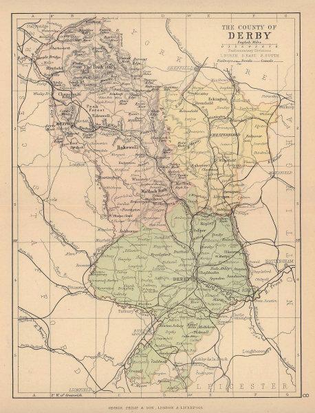 DERBYSHIRE. Antique county map. Railways canals. Constituencies. PHILIP 1885