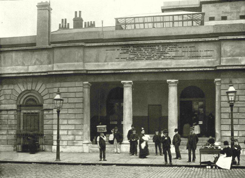Associate Product LONDON. Bartholomew's Hospital- The Smithfield entrance 1896 old antique print