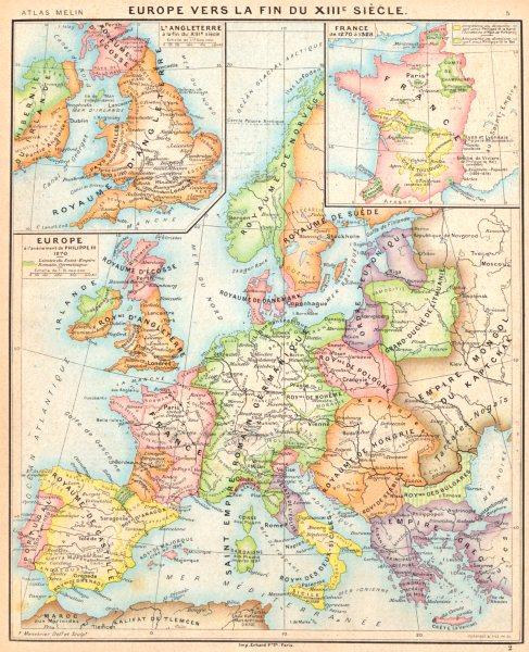 Associate Product EUROPE. fin du 13C; Philippe III; Angeleterre; France de 1270- 1328 1900 map