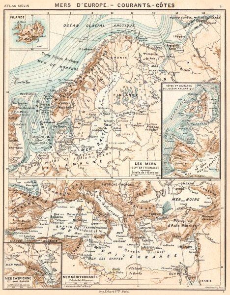 Associate Product MERS EUROPE.Courants;Côtes; Atlantique Caspienne Caspian Méditerranée 1900 map
