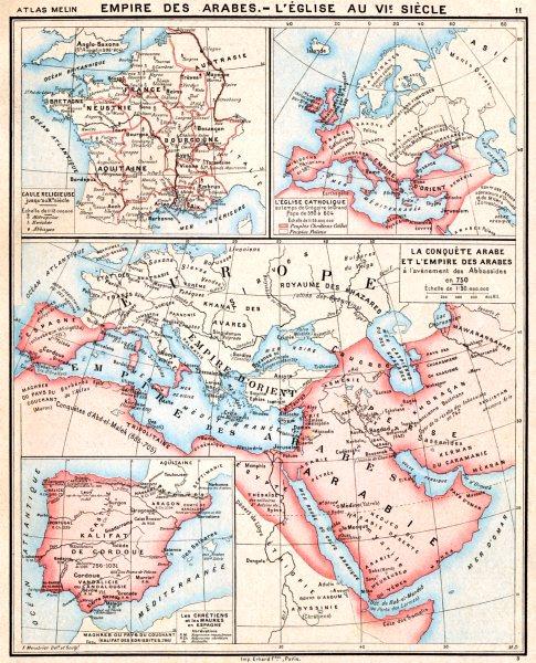 Associate Product EMPIRE ARABES. èglise 6C; Chrétiens Maures Espagne; Gaule religieuse 1900 map
